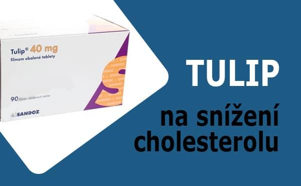 Tulip lék na cholesterol: Recenze a zkušenosti